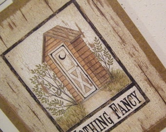 Vintage outhouse nothing fancy bathroom sign spivey for 9x11 bathroom ideas