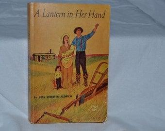 Vintage Paperback Book - A Lantern in Her Hand - Bess Streeter Aldrich - Scholastic Book 1965