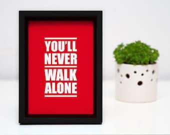 A4 LFC 'You'll Never Walk Alone' digital print