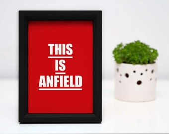 A4 LFC 'This is Anfield' digital print