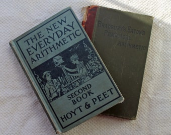 2  Vintage Arithmetic Text Book - circa 1895 and 1927