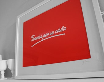 Thank you for your visit - Red typographic screen print - Limited Edition.