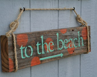 "Reclaimed Wood Sign- ""To The Beach"", Coastal Chic, Rustic, Cottage sign"