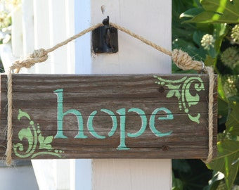 Hope Sign, painted on reclaimed wood, painted custom for you