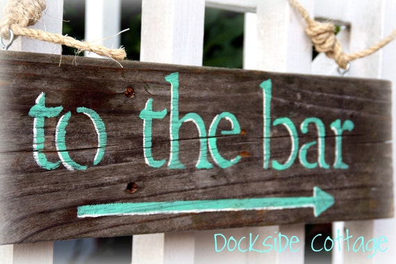 """Reclaimed wood sign- """"To the Bar"""""""
