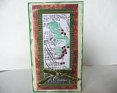 Holiday Card--Handmade w/ special techniques and embellishments creating a most special card. In an olive green and mahogany red.
