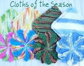 Cloths of the Seasons Club -  Beautiful Dish Cloths 4 times a year