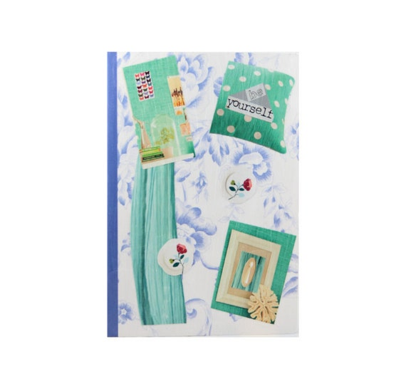 Journal Notebook Diary -  Entitled BE YOURSELF - Shabby Chic Style with turquoise, tan, blue, & white.  5 in by 7 in with 80 lined sheets.