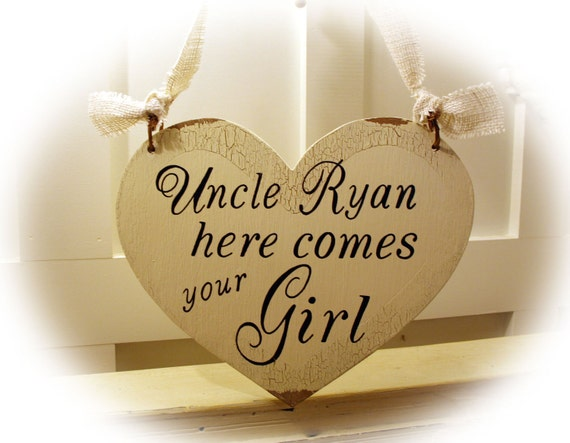 Heart Personalized Here Comes your Girl or Bride Sign- 1 sided hanging