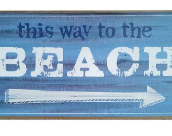 "Beach Wall sign,""This Way to the Beach"", Rustic Beach Decor, Distressed Look Beach Sign"