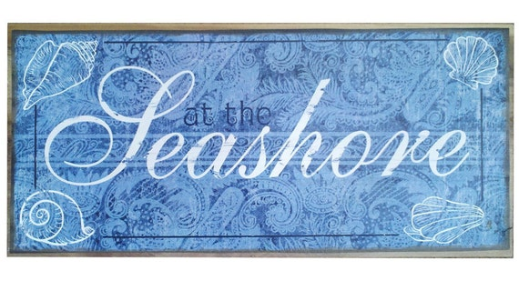 Shabby chic  Seashore Wood decorative sign