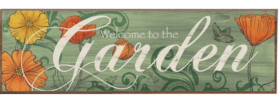 Welcome to the Garden Decorative Wood sign