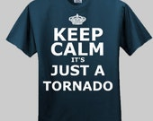 Keep Calm - It's Just a Tornado Mens T-Shirt