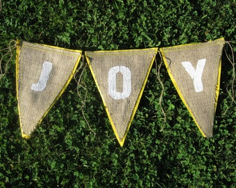 Upcycled JOY Burlap Banner (white painted letters with bright yellow felt backing) - Eco-Friendly Home Decor