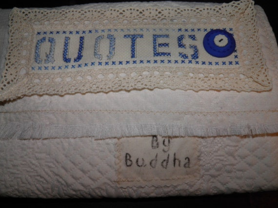 Journal of Quotes by Buddha Fabric Quilt Mixed Media Book