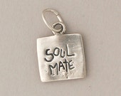 Soulmate Charm - Perfect charm to add to your necklace - Inspirational Jewelry- Perfect for your Valentine's, Wife,