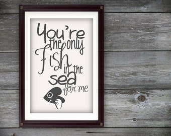 Only Fish In the Sea Digital Print - Light Grey Quote with Fish Heart