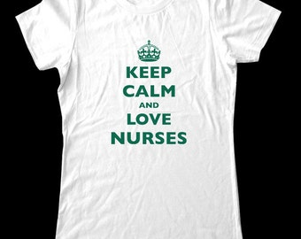 Keep Calm and Love Nurses T-Shirt - Soft Cotton T Shirts for Women, Men/Unisex, Kids