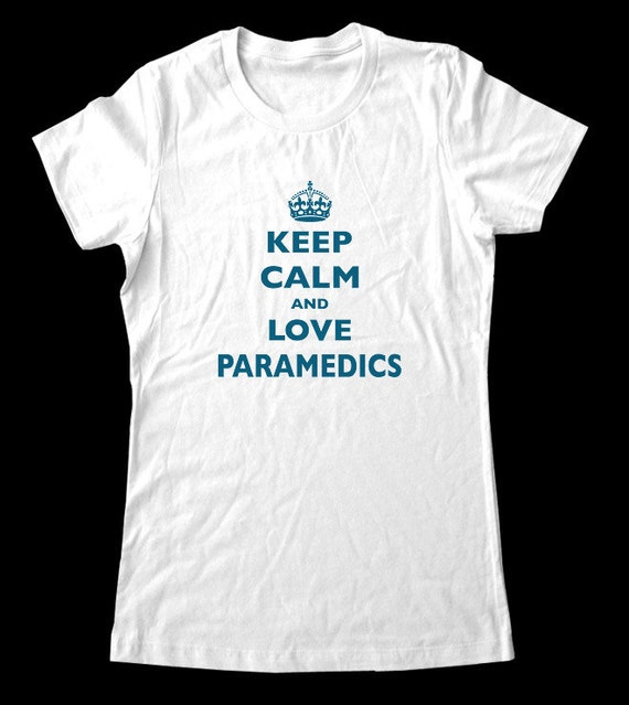Keep Calm and Love Paramedics T-Shirt - Soft Cotton T Shirts for Women, Men/Unisex, Kids