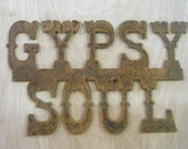 FREE SHIPPING Rusted Rustic Metal  Gypsy Soul  Sign