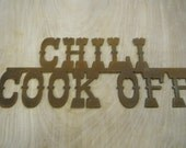 FREE SHIPPING Rusted Rustic Metal Chili Cook Off  Sign