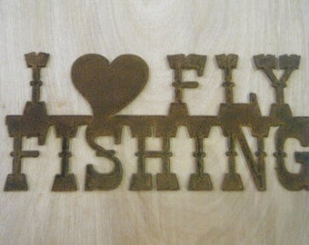 FREE SHIPPING Rusted Rustic Metal I (heart) Fly Fishing Sign