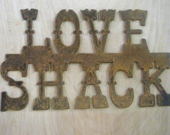 FREE SHIPPING Rusted Rustic Metal  Love Shack Sign