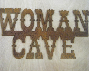 FREE SHIPPING Rusted Rustic Metal Woman Cave Sign