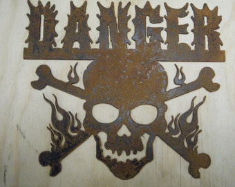FREE SHIPPING Rusted Rustic Metal Danger with Fire Skull and Cross Bones