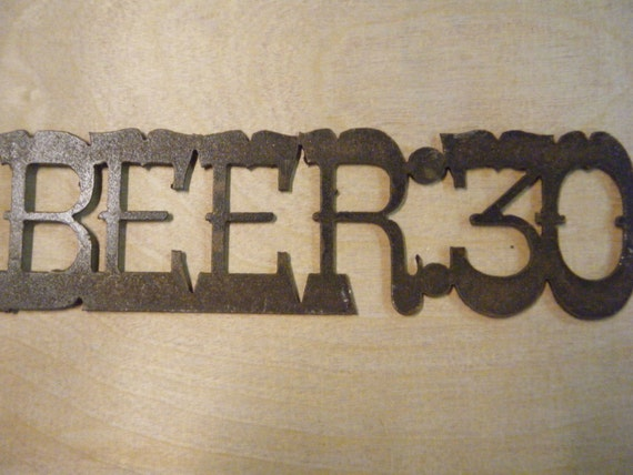 FREE SHIPPING Rusted Rustic Metal Beer:30 Sign