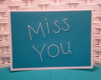 Handmade Embroidered Miss You Card