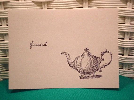 Set of 4 Hand Stamped Friend Teapot Note Cards