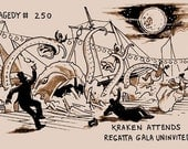 Tragedy 250: Kraken Regatta Print