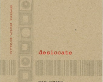 Desiccate card, Happy Birthday card, Lexicon Line No. 7903
