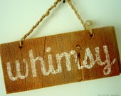 Whimsy Wood Sign
