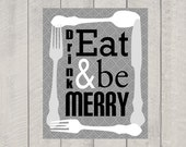 Kitchen Art Print - Eat Drink and be Merry - 8x10