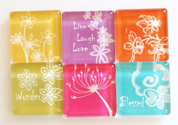 Flower Magnets, Fridge Magnets, Keep it Simple, Glass Magnets, words of wisdom, Live Love Laugh, Love with all your Heart