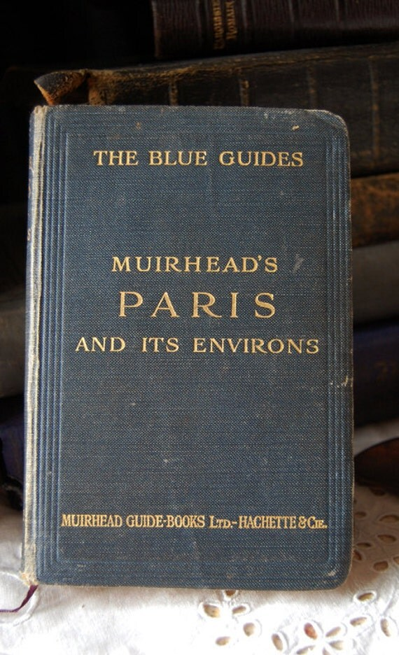 1922 Blue Guides Muirhead's PARIS and it's Environs, 60 maps, fabulous vintage guide, French, France