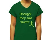 "Women's ""Thought they said Rum"" PERFORMANCE T-shirt"