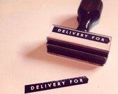DELIVERY FOR // Rubber Stamp