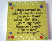 Hand-painted 12x12 canvas with fun design and inspiring quote about living with no regrets