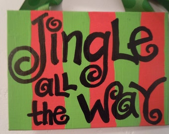 HOLIDAY CLEARANCE--canvas plaque hand-painted with Christmas phrase