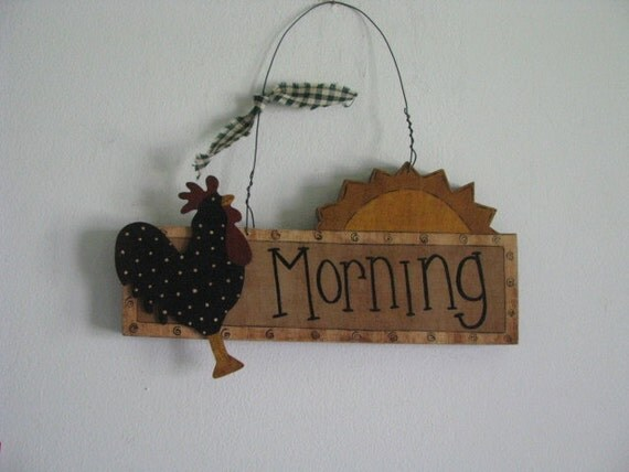"Rooster ""Morning"" sign, sun, handpainted"
