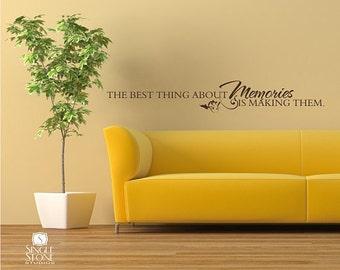 Memories Wall Decal Quote - Vinyl Word Art