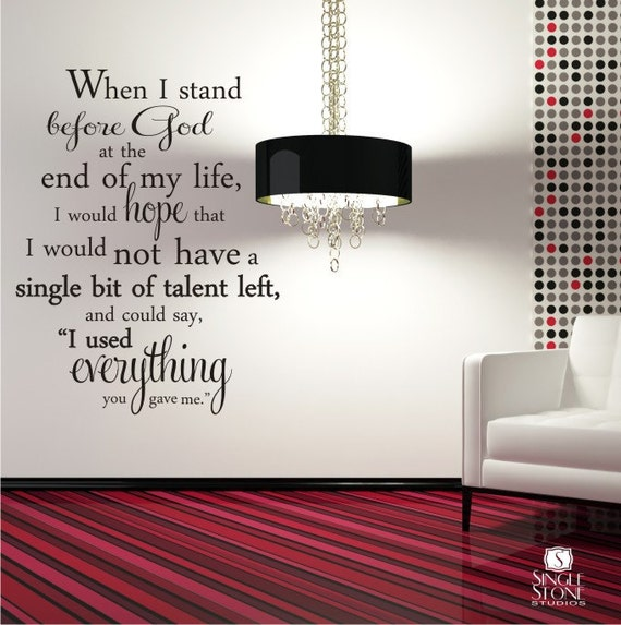 Wall Decal Quote Everything You Gave Me - Erma Bombeck - Vinyl Word Art