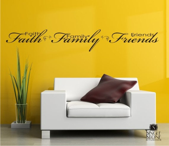 Wall Decals Faith Family Friends Vinyl Text by singlestonestudio