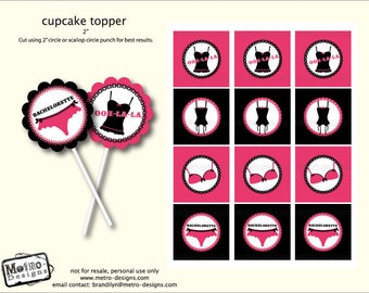 Instant Download - Bachelorette Cupcake Toppers