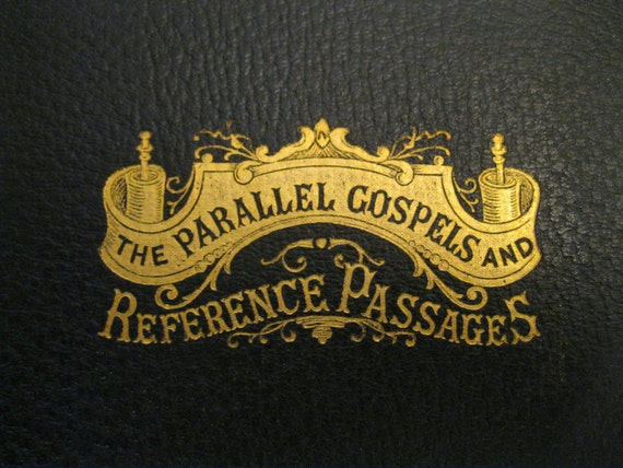 Parallel Gospels and Reference Passages - 1900