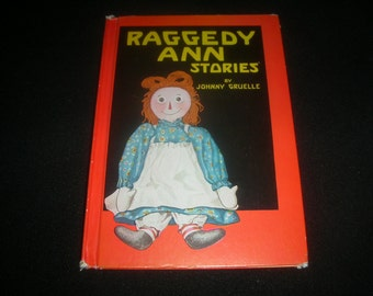 1947 Raggedy Ann Stories by Johnny Gruelle hardcover vintage childrens book