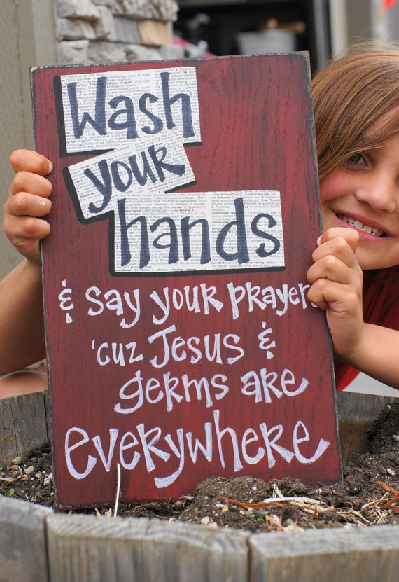 wash your hands and say your prayers wood sign custom color